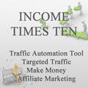 Income Times Ten
